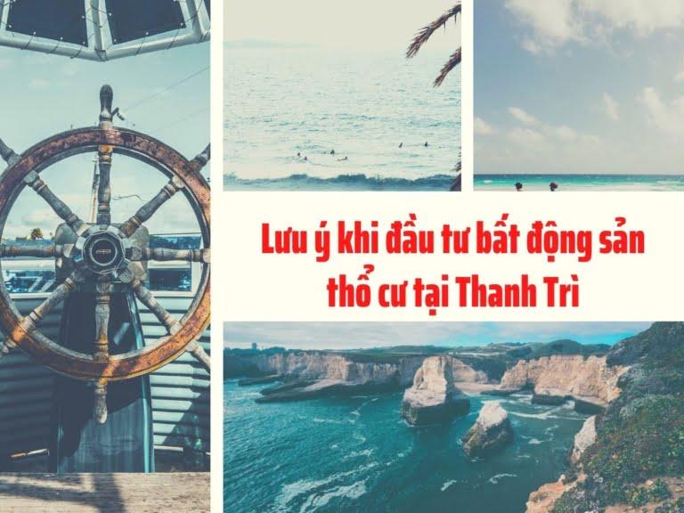 Những lưu ý quan trọng khi đầu tư đất thổ cư ở Thanh Trì